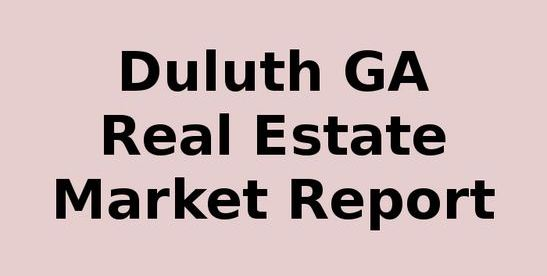 Duluth GA Real Estate Report Today