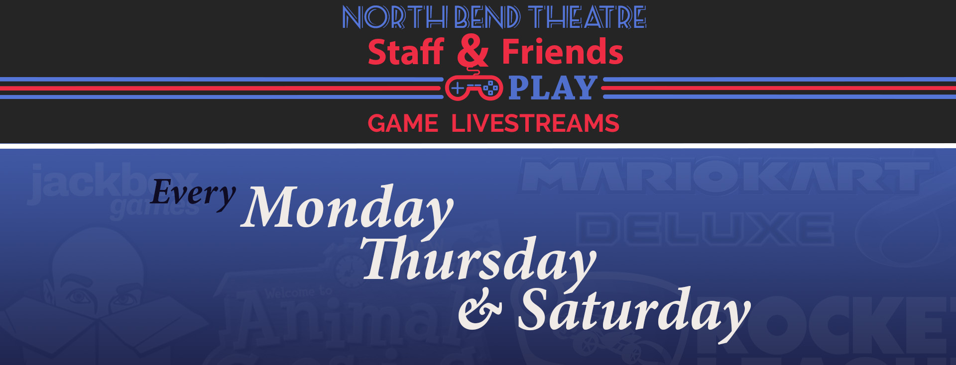 Staff and Friends Play Live Stream Banner