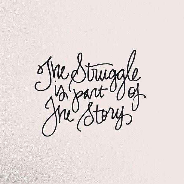 the-struggle-is-part-of-the-story