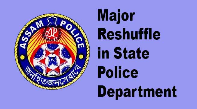 Assam: Major Reshuffle in the State Police Department