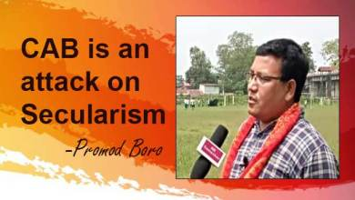 Assam: CAB is an attack on Secularism Says ABSU president Promod Boro