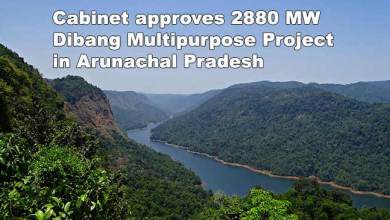 Photo of CCEA approves 2880 MW Dibang Multipurpose Project in Arunachal Pradesh