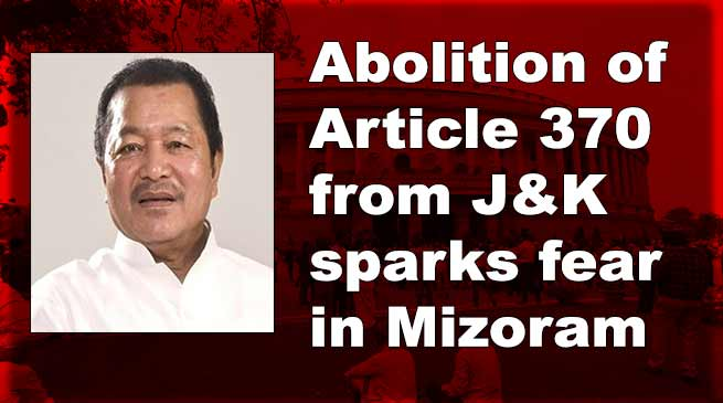 Abolition of Article 370 from J&K sparks fear in Mizoram