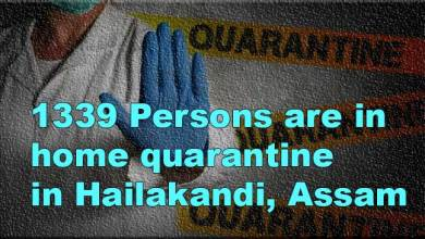 Assam: 1,339 persons under home quarantine in Hailakandi