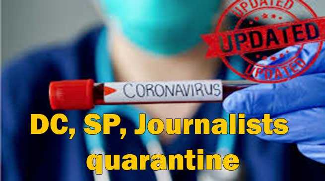 Coronavirus in Assam: Morigaon DC, SP, Journalists quarantine after came into contact with COVID-19 patient