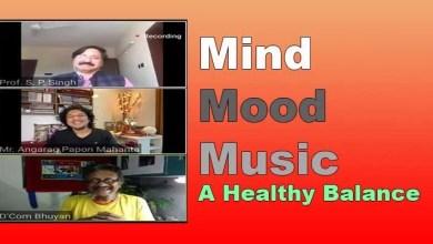 Photo of Assam: 'Mind Mood Music- A Healthy Balance'