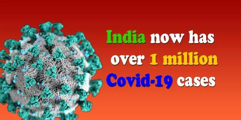 Coronavirus: India now has over 1 million Covid-19 cases