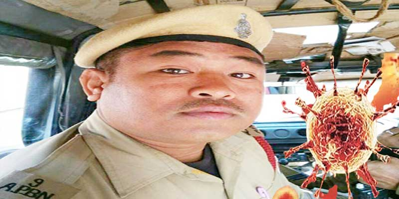 Assam: Rajesh Narzary, of 9th APBn has succumbed to COVID-19