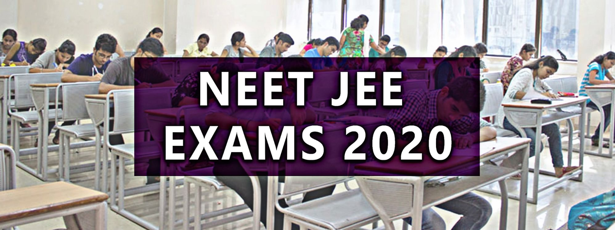 NEET, JEE Main 2020: No no Rethink on Postponing Exams- Education Ministry