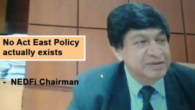 Assam: No Act East Policy actually exists, says NEDFi Chairman
