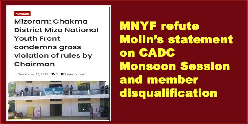 Mizoram: MNYF refute Molin's statement on CADC Monsoon Session and member disqualification