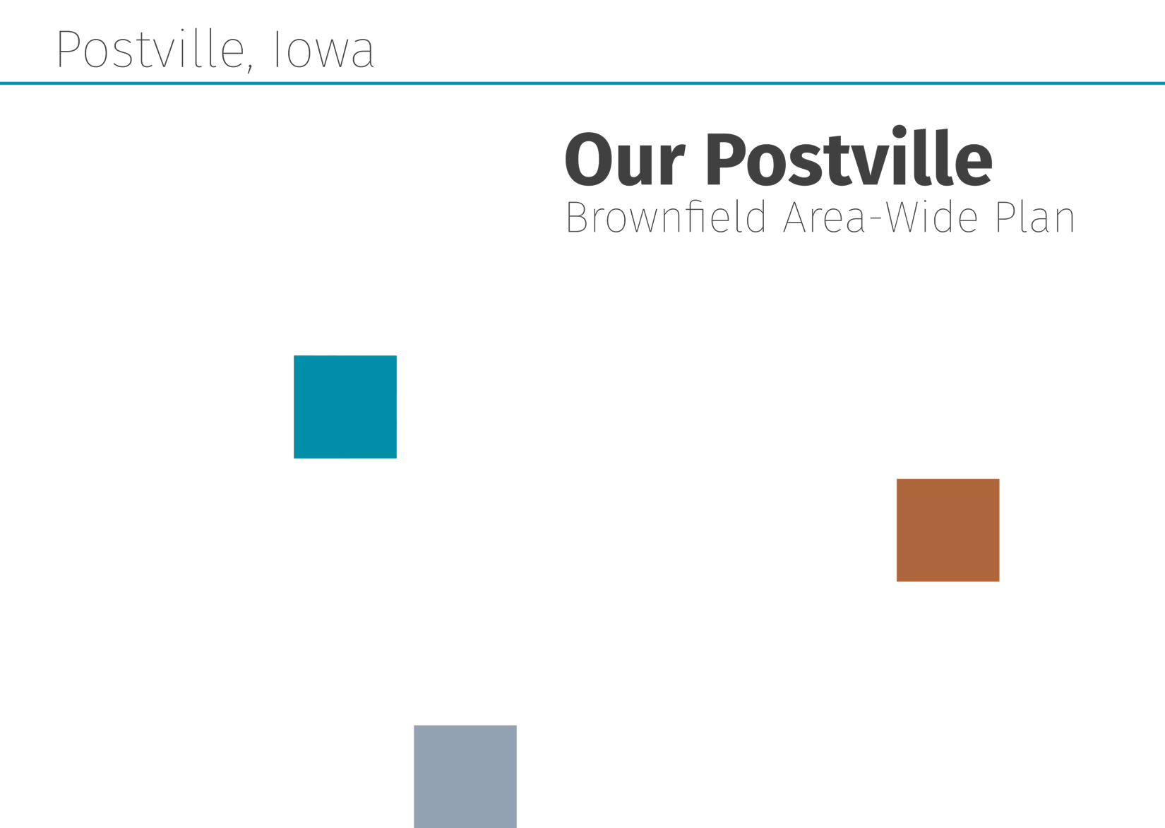 Our Postville: Brownfield Area-Wide Plan for Postville, Iowa