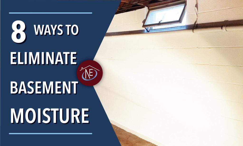8 ways to eliminate basement moisture