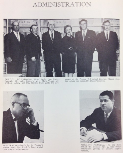 The Poudre High School Administration for the 1964-65 school year. The inclusion of the school board shows the hands on nature of the board at the time that they would be considered part of the high school's administration.
