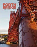 Forth Bridge: Restoring an Icon
