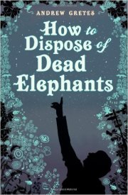 How to Dispose of Dead Elephants