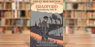 Bradford Remembers 1914-1918 by Dr Kathryn Hughes
