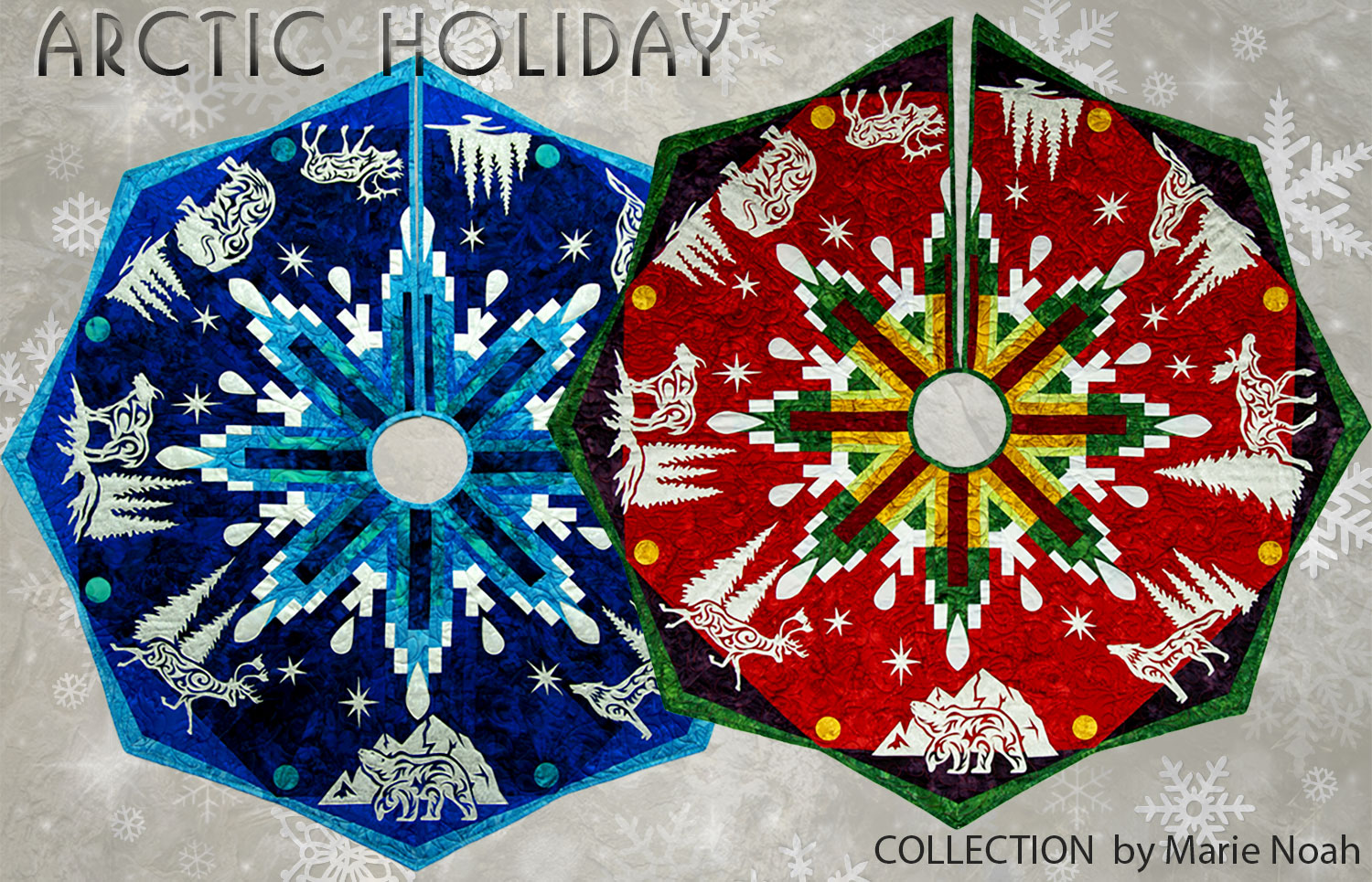 Arctic Holiday Tree Skirt Laser Cut Appliques, Kits and Patterns by Marie Noah