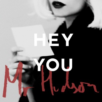 """""""Hey You"""" by Mr. Hudson is Northern Transmissions' 'Song of the Day'. T"""