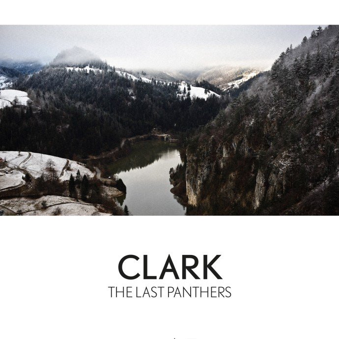 Clark Releases his soundtrack for the series 'The Last Panthers' on March 18th
