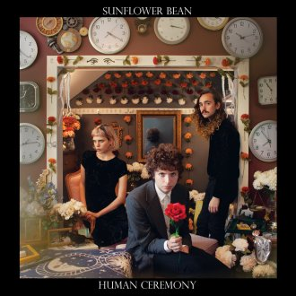 'Human Ceremony' by Sunflower Bean, album review by Allie Volpe.
