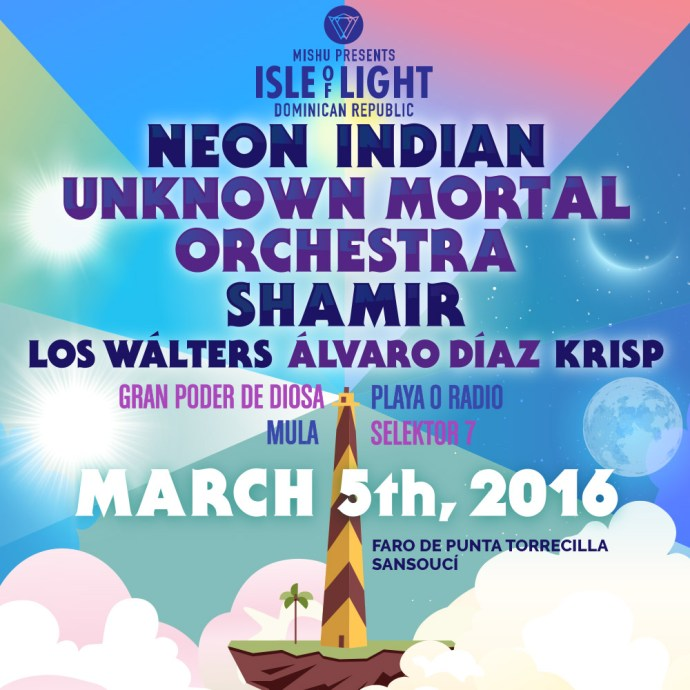 Dominican fest Isle of Light ft. Neon Indian, Unknown Mortal Orchestra, Shamir