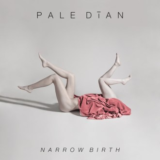 """Pale Dian stream new track """"Pas De Duex"""", from their forthcoming release 'Narrow Birth"""