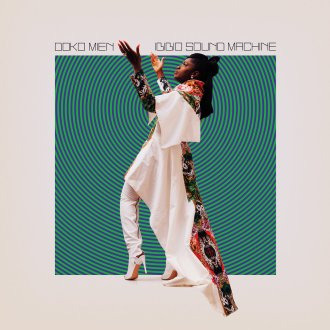 Ibibio Sound Machine 'Doko Mien' Review For Northern Transmissions