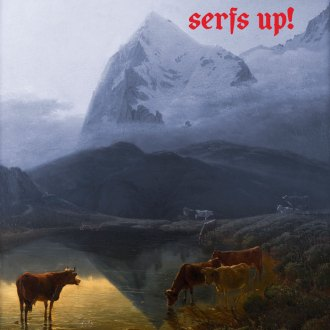 'Serfs Up!' by Fat White Family, album review for Northern Transmissions, by Adam Willians