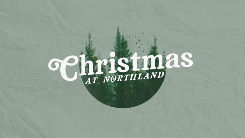 Christmas at Northland