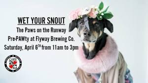 Wet Your Snout PAWty