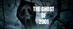 The Ghost of 2001