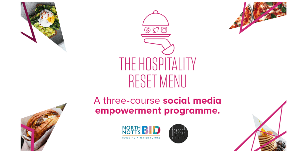 Join our second 'Hospitality Reset Menu: North Notts BID' Webinar