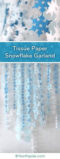 Tissue Paper Snowflake Garland Northpole.com Craft Cottage