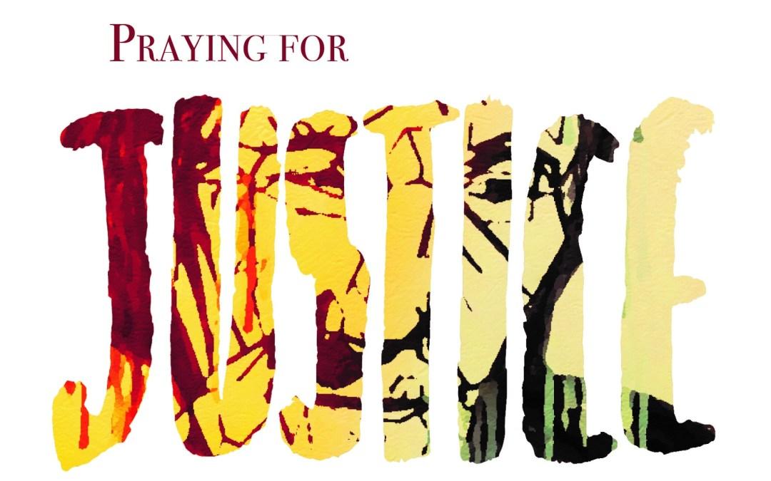 Praying for Justice