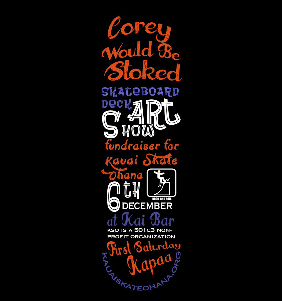 Corey Would Be Stoked Skateboard Deck Art Show