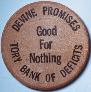 Other side saying Good for Nothing, surrounded by Devine Promises Tory Bank of Deficits