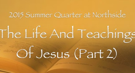 Our Summer Quarter Bible Classes