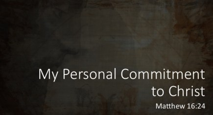 My Personal Commitment to Christ