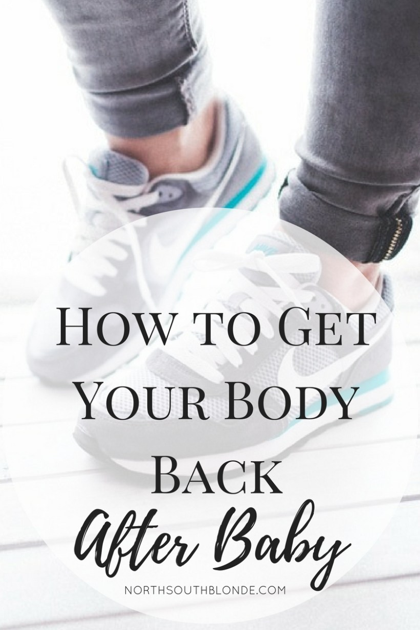 How to Get Your Body Back
