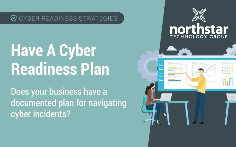 Have a cyber readiness plan to keep your information resilient