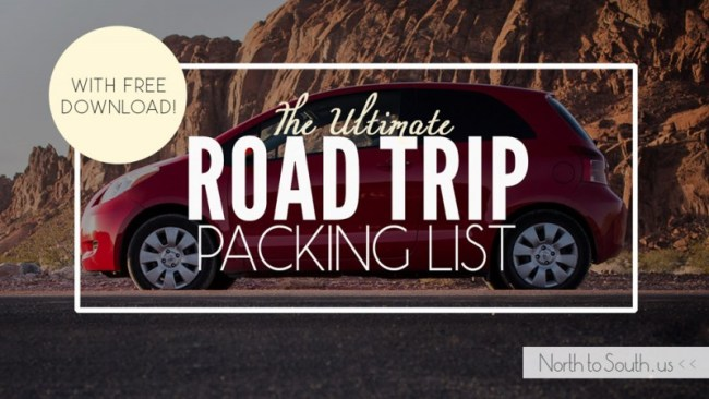 North to South's Ultimate Road Trip Packing List with free printable PDF download