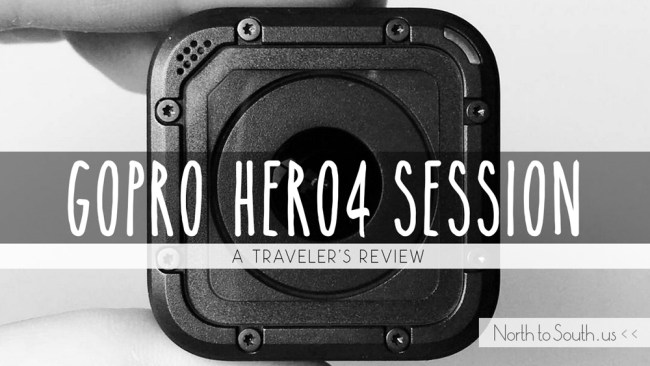 GoPro HERO4 Session: A Traveler's Review