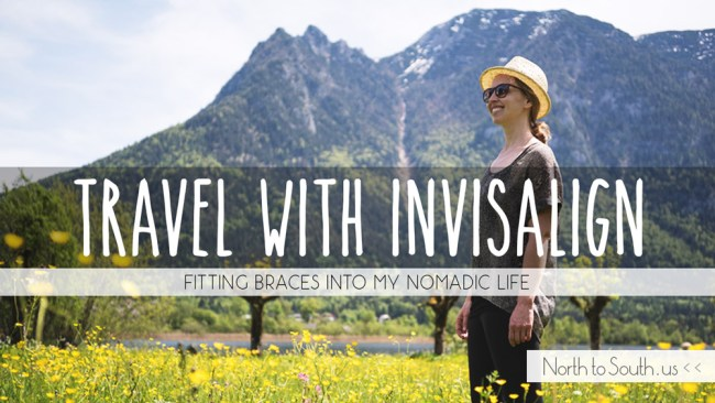 Traveling with Invisalign by Diana Southern