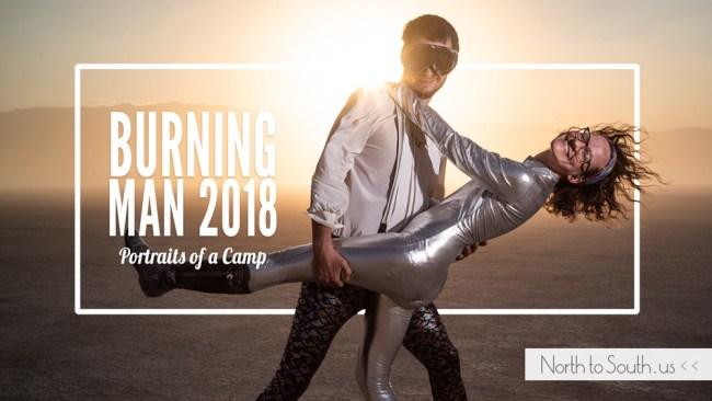 Burning Man 2018: Portraits of a Camp