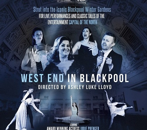 West End In Blackpool – Winter Gardens