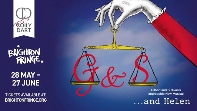 Gilbert and Sullivan's Improbable new musical:…. and Helen – Brighton Fringe