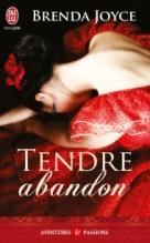 Tendre Abandon - Brenda Joyce
