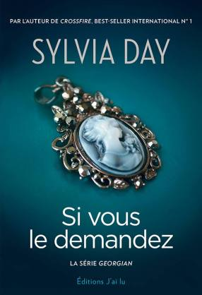 Si vous le demandez - Sylvia Day