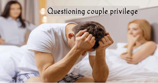 Couple privilege